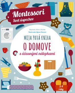 Moja prvá kniha o domove (Montessori: Svet úspechov)