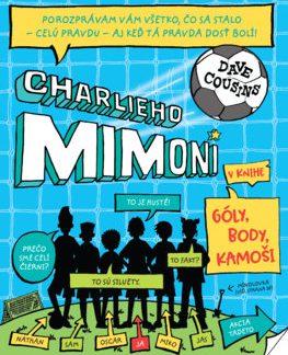 Charlieho mimoni 1: Góly, body, kamoši