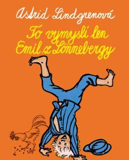 To vymyslí len Emil z Lönnebergy
