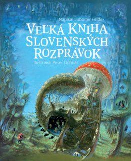 Veľká kniha slovenských rozprávok