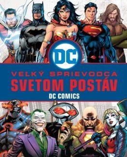 Veľký sprievodca svetom postáv DC Comics