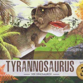 Tyrannosaurus - Vek dinosaurov