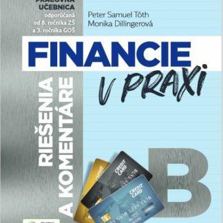 Financie v praxi - riešenia a komentáre, časť B