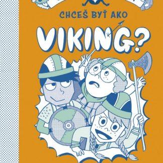 Chceš byť ako Viking?