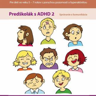Kuliferdo – Predškolák s ADHD 2 – Správanie a komunikácia PZ