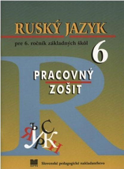 Ruský jazyk pre 6. roč. ZŠ - PZ, 8. vyd