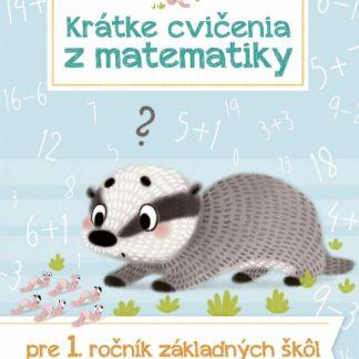 Krátke cvičenia z matematiky pre 1. ročník ZŠ