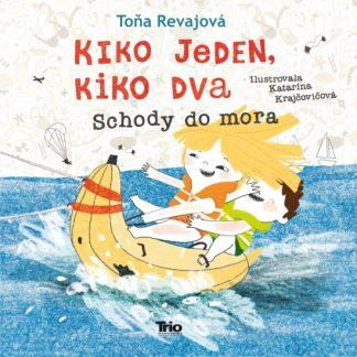 Kiko jeden, Kiko dva - Schody do mora