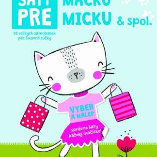 Šaty pre mačku Micku - Kniha samolepiek