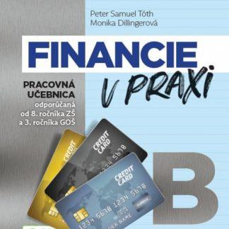 Financie v praxi - pracovná učebnica - časť B
