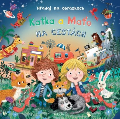 Katka a Maťo na cestách - Hľadaj na obrázkoch