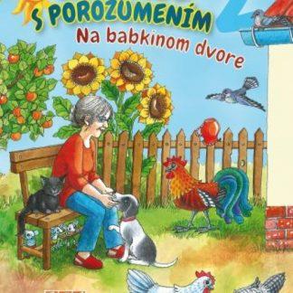 Čítanie s porozumením 2 - Na babkinom dvore PZ