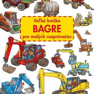 Veľká knižka - Bagre pre malých rozprávačov