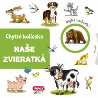 Naše zvieratká - chytré kolieska