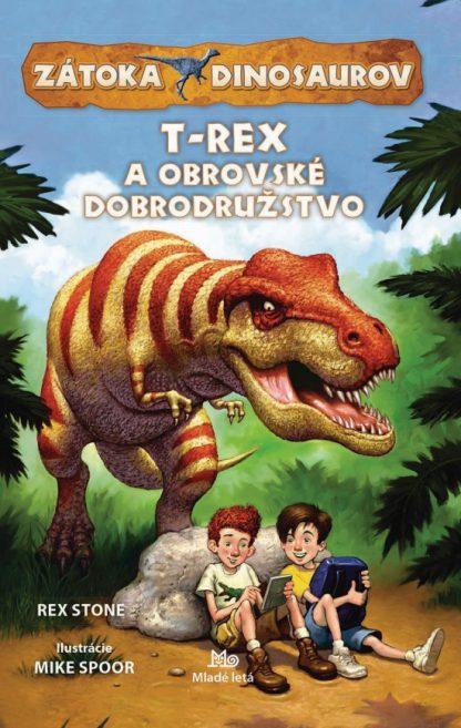 T-Rex a obrovské dobrodružstvo