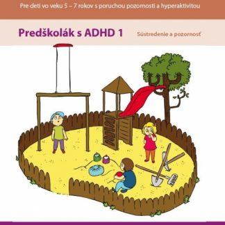 Kuliferdo – Predškolák s ADHD1 – Sústredenie a pozornosť PZ