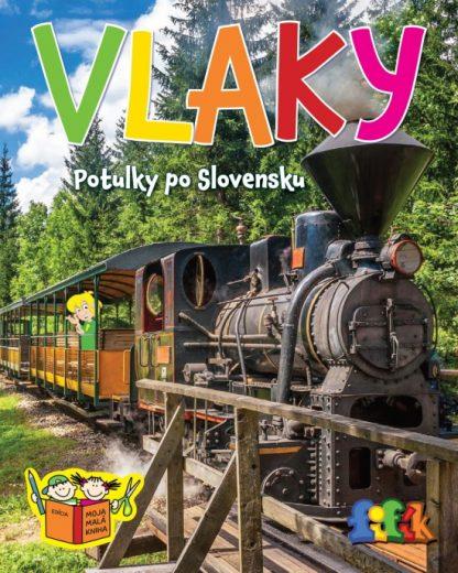 Vlaky - Potulky po Slovensku