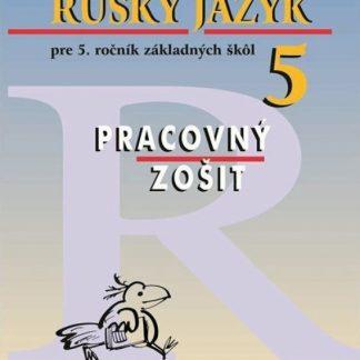 Ruský jazyk pre 5. roč. ZŠ - PZ, 11. vyd