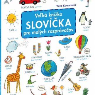 Veľká knižka - Slovíčka pre malých rozprávačov