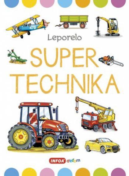 Super technika - Veľké leporelo