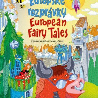 Európske rozprávky/ European Fairy Tales