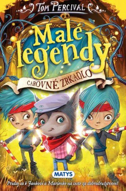 Malé legendy – Čarovné zrkadlo