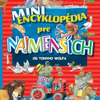 Mini encyklopédia pre najmenšíchMini encyklopédia pre najmenších
