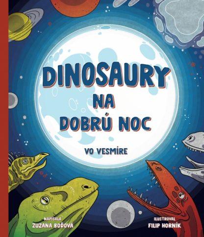 inosaury na dobrú noc – vo vesmíre
