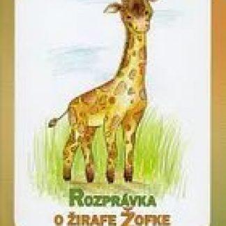 Rozprávka o žirafe Žofke