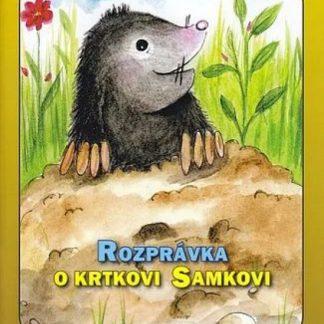 Rozprávka o krtkovi Samkovi