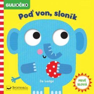 Guliočko - Poď von, sloník