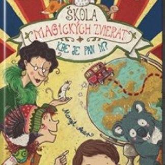 Škola magických zvierat - 7. diel: Kde je pán M?