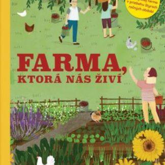 Farma, ktorá nás živí