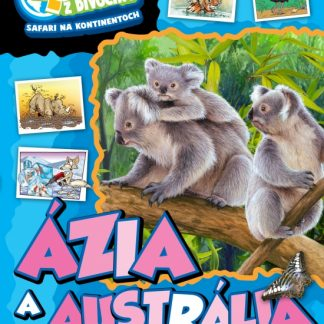 Momentky z divočiny – Ázia a Austrália