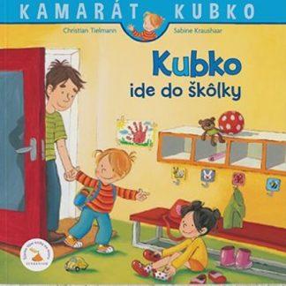 Kubko ide do škôlky - nové vydanie