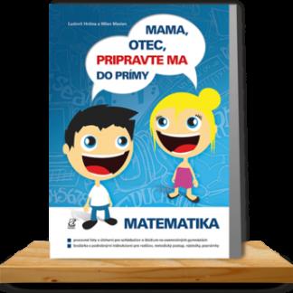 Mama, otec, pripravte ma do prímy: matematika